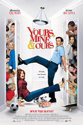 Yours, Mine & Ours (2005) showtimes and tickets