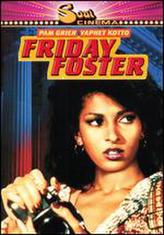 Friday Foster showtimes and tickets