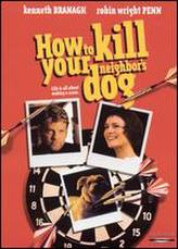 How to Kill Your Neighbor's Dog showtimes and tickets