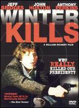 Winter Kills showtimes and tickets