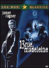 13 Rue Madeleine showtimes and tickets