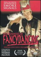 The Business of Fancydancing showtimes and tickets