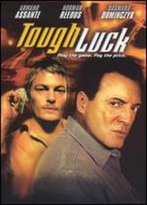 Tough Luck showtimes and tickets