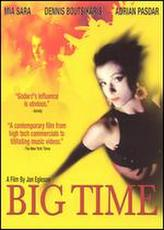 Big Time (1989) showtimes and tickets