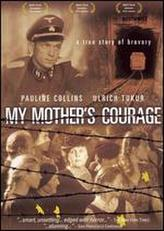 My Mother's Courage showtimes and tickets