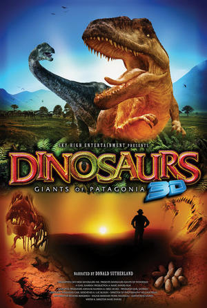"Poster art for ""Dinosaurs 3D: Giants of Patagonia."""