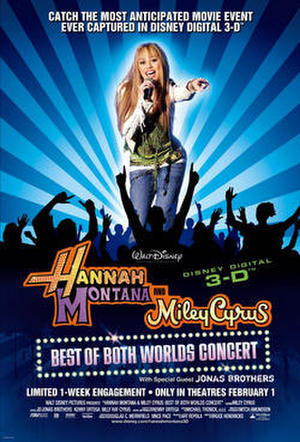 """Poster art for """"Hannah Montana & Miley Cyrus: Best of Both Worlds Concert."""""""