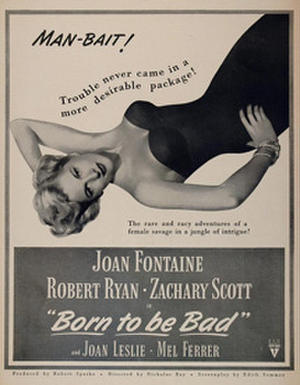 """Poster art for """"Born to Be Bad."""""""