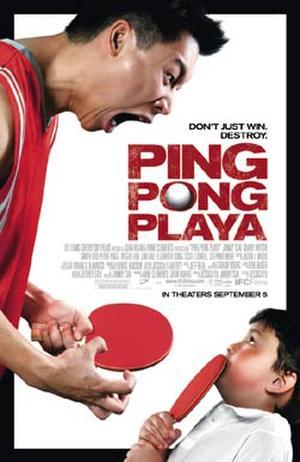 "Poster art for ""Ping Pong Playa."""