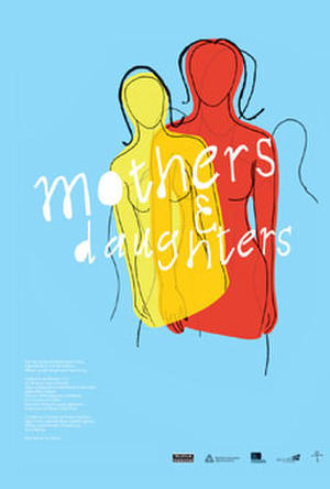 "Poster art for ""Mothers & Daughters."""