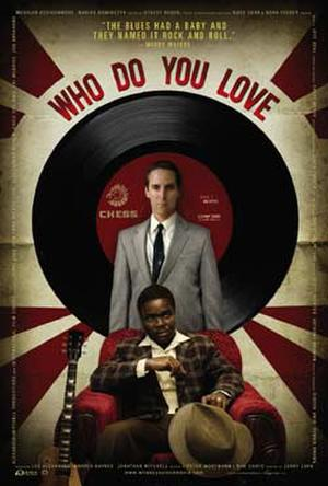 """Poster art for """"Who Do You Love."""""""