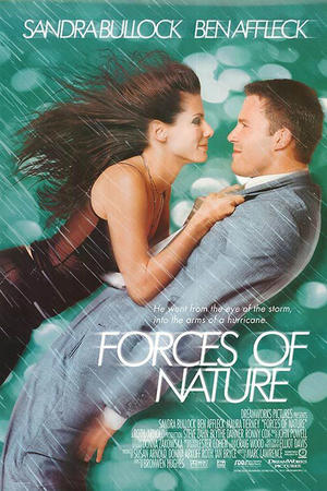 """Poster art for """"Forces of Nature"""""""