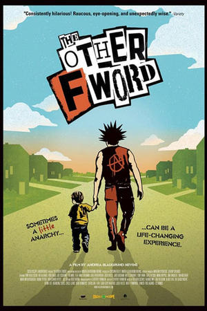 """Poster art for """"The Other F Word."""""""