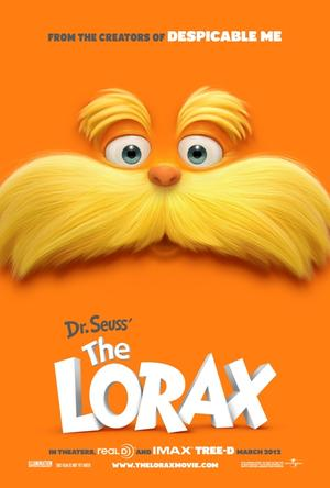 """Poster art for in """"Dr. Seuss' The Lorax."""""""
