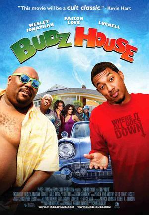 "Poster art for ""Budz House."""