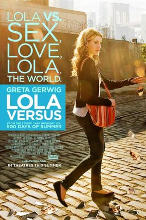 """Poster art for """"Lola Versus."""""""
