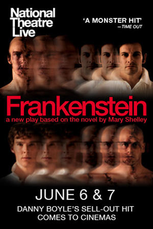 """Poster art for """"NT Live: Frankenstein (Reverse Casting)."""""""