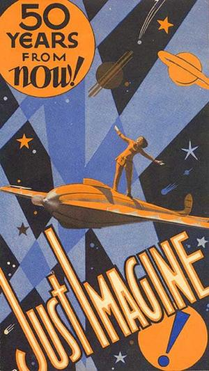 "Poster art for ""Just Imagine."""