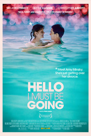 "Poster art for ""Hello I Must Be Going."""