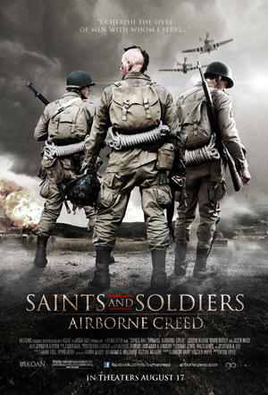 "Poster art for ""Saints and Soldiers: Airborne Creed."""