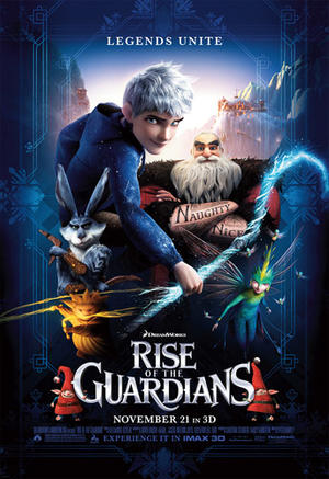 """Poster Art for """"Rise of the Guardians: An IMAX 3D Experience."""""""