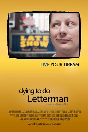 """Poster art for """"Dying to Do Letterman."""""""