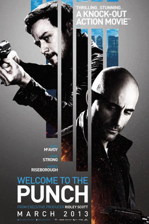 """Poster art for """"Welcome to the Punch."""""""