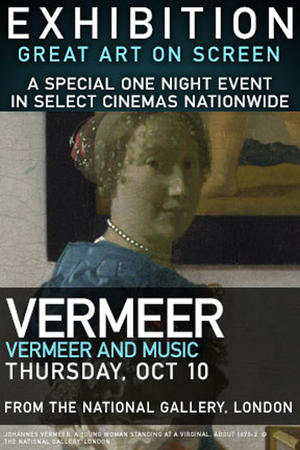 """Poster art for """"Exhibition: Vermeer and Music: The Art of Love and Leisure."""""""
