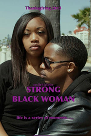 "Poster art for ""Strong Black Woman."""