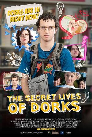 "Poster art for ""The Secret Lives of Dorks."""