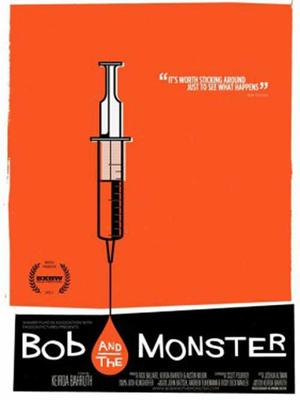 """Poster art for """"Bob and the Monster."""""""
