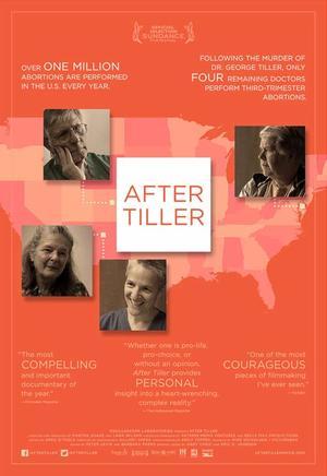"""Poster art for """"After Tiller."""""""