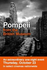 Pompeii from the British Museum showtimes and tickets