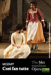 The Metropolitan Opera: Così fan tutte Encore showtimes and tickets