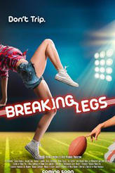 Breaking Legs showtimes and tickets