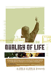 Quality of Life showtimes and tickets