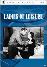Ladies of Leisure showtimes and tickets