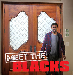 Check out the movie photos of 'Meet the Blacks'