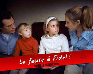 "Poster art for ""Blame it on Fidel!"""