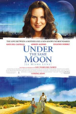 """Poster art for """"Under the Same Moon."""""""