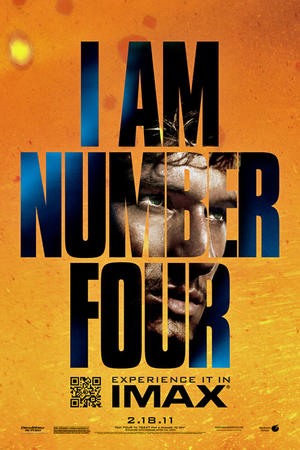 "Poster art for ""I Am Number Four: The IMAX Experience""."