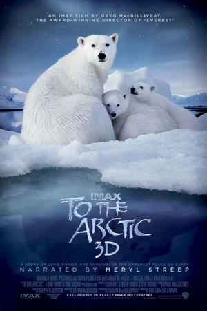 """Poster art for """"To the Arctic: IMAX."""""""