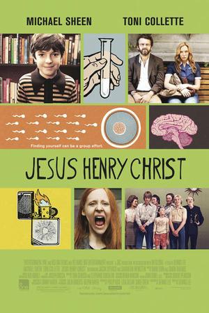 """Poster art for """"Jesus Henry Christ."""""""