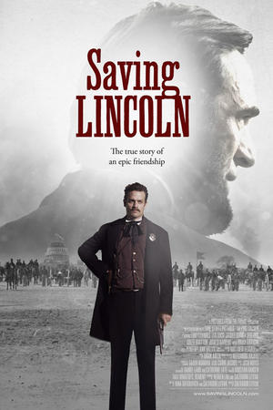"Poster art for ""Saving Lincoln."""