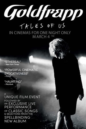 """Poster art for """"Goldfrapp: Tales of Us."""""""