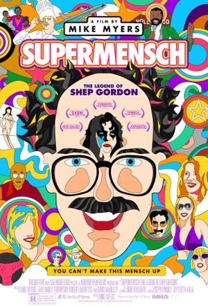 "Poster art for ""Supermensch: The Legend of Shep Gordon."""