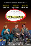 No Pay, Nudity showtimes and tickets