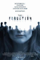 The Forgotten showtimes and tickets