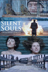 Silent Souls showtimes and tickets