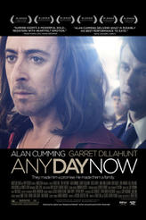 Any Day Now showtimes and tickets